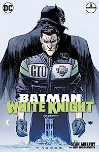 Batman: White Knight (2017-2018) #8 (Batman: White Knight (2017-))