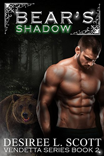 Bear's Shadow (Vendetta Series Book 2) by [Scott, Desiree L. ]