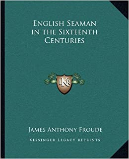 English Seaman in the Sixteenth Centuries