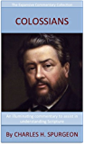 Spurgeon's Verse Exposition Of Colossians: Expansive Commentary Collection