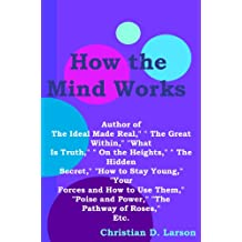 How the Mind Works [Metaphysics Mind Control]