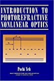 img - for Introduction to Photorefractive Nonlinear Optics by Pochi Yeh (1993-03-30) book / textbook / text book