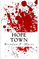 Hope Town - A Thriller Kindle Edition