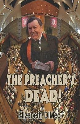 The Preacher's Dead