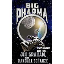 Big Pharma (Scat's Universe Book 3)