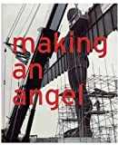 img - for Making an Angel by Anthony Gormley (2000-03-15) book / textbook / text book