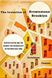 The Invention of Brownstone Brooklyn, Suleiman Osman, 0195387317