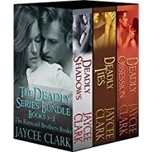 The Deadly Series Bundle: The Kinncaid Brothers Books 1–3 (Deadly Series Bundles)