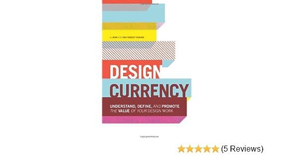 design currency ogrady jenn visocky ogrady ken visocky
