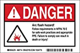 Brady 4'' X 6'' Black/Red/White Polyester Label''ARC FLASH HAZARD! FOLLOW REQUIREMENTS IN NFPA 70E FOR SAFE WORK PRACTICES AND APPROPRIATE PPE. FAILURE TO COMPLY CAN RESULT IN DEATH OR INJURY!''