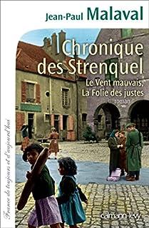 Chronique des Strenquel, Malaval, Jean-Paul