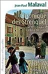 Chronique des Strenquel : Le Vent mauvais La Folie des justes (Cal-Lévy-France de toujours et d'aujourd'hui) par Malaval