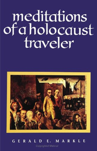 Meditations of a Holocaust Traveler (Suny Series, Human Communication)