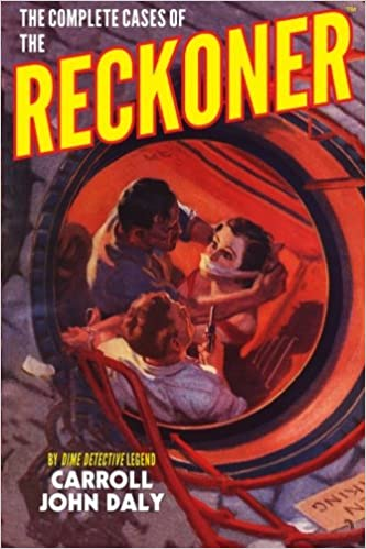 Book The Complete Cases of The Reckoner (The Dime Detective Library)