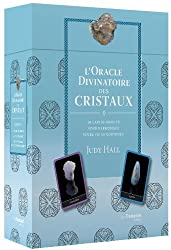 L'Oracle Divinatoire des Cristaux : 40 cartes oracles pour harmoniser votre vie au quotidien