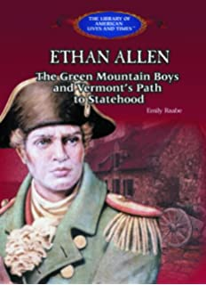 Ethan Allen and the Green Mountain Boys (Cornerstones of Freedom ...