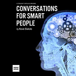 Conversations for Smart People Audiobook