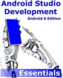 Android Studio Development Essentials - Android 6