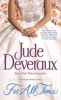 For All Time: A Nantucket Brides Novel (Nantucket Brides Trilogy Book 2) by [Deveraux, Jude]