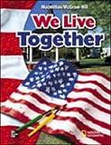 We Live Together (Mcgraw-Hill Social Studies)