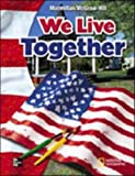 img - for We Live Together (Mcgraw-Hill Social Studies) book / textbook / text book