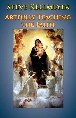Artfully Teaching the Faith