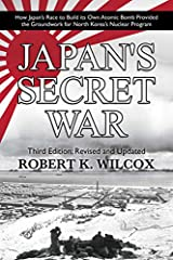 How Japan's World War II race to build an atomic bomb fathered North Korea's nuclear threat.This revised and greatly updated third edition of Japan's Secret War is a groundbreaking, thoroughly sourced investigation into one of the least-known...