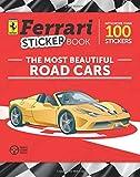#2: The Most Beautiful Road Cars: Ferrari Sticker Book (Ferrari Sticker Books)