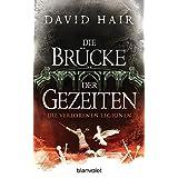 Die Brücke der Gezeiten 7: Die verlorenen Legionen (German Edition)