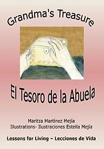 Grandma's Treasure (English-Spanish edition) by Maritza Martinez Mejia (2014-01-26)