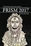 Prism 2017: Winners of the Annual Prism Writing & Art Contest at Ferris State University (Prism Writing Contest Journal)