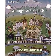 Grange-over-Sands: The town of the sleepy quiet