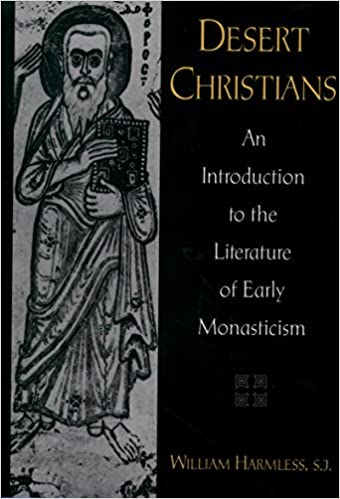Download online Desert Christians: An Introduction to the Literature of Early Monasticism PDF, azw (Kindle)