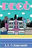 """Decò begins his journey in South Beach. He's a writer armed with """"multiple graduate degrees"""" living a glorified condo-life off of """"$400,000 in student loan debt."""" Life is great with his """"super-hot model girlfriend"""" until the real estat..."""