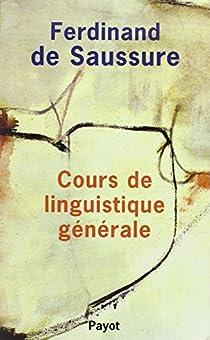 Cours de linguistique générale par Saussure