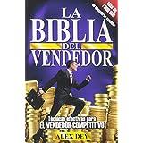 Biblia del Vendedor: Tecnicas Efectivas Para El Vendedor Competitivo (Spanish Edition)