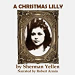 A Christmas Lilly | Sherman Yellen