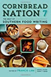 Cornbread Nation 7: The Best of Southern Food Writing (Cornbread Nation Ser.)