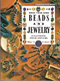 Make Your Own Beads and Jewelry, Marie Le Fevre and Karen Stolzenberg, 0785303995
