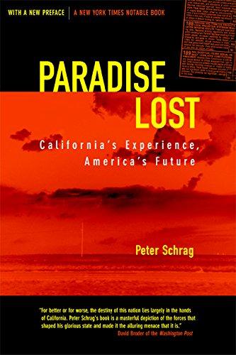 Paradise Lost: California's Experience, America's Future