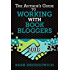 The Author's Guide to Working with Book Bloggers: Updated January 1, 2018