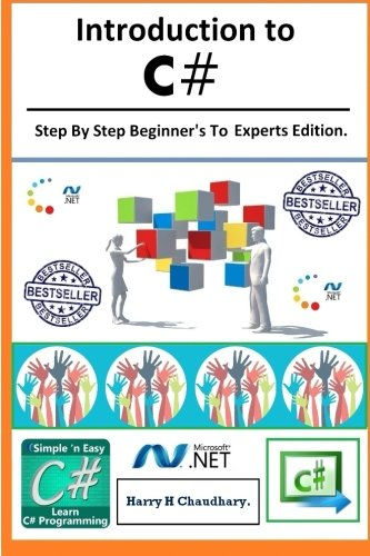 Introduction to C# :: Step By Step Beginner's To Experts Edition.
