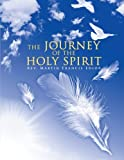 The Journey of the Holy Spirit, Rev. Martin Francis Edior, 1468572008