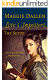 Love's Imposters: The Setup