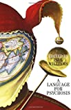 A Language for Psychosis, , 0415933250