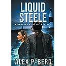 Liquid Steele (Daggers & Steele) (Volume 9)