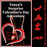 Tanya's Surprise Valentine's Day Adventure: A Rough BDSM Ménage a Trois Erotica Story | Melanie Daunting