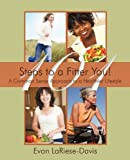 101 Steps to a Fitter You!, Evon Lariese-Davis, 1440153175