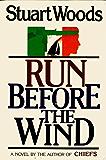 Run Before the Wind (Will Lee Novels)