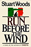 Run Before the Wind (Will Lee Novels Book 2)